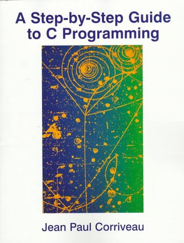 A Step-by-Step Guide to C Programming by Pearson