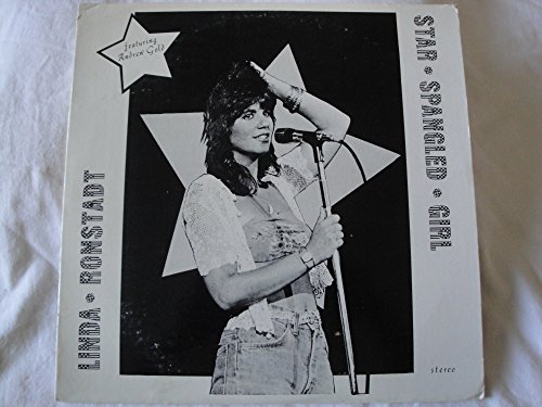 Linda Ronstadt Star Spangled Girl 2X Vinyl Lp Live Recording Universal Amphitheater Sept. 29, 1977 on Ruthless Rhymes Label Made in Germany -