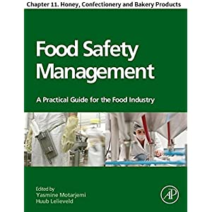 Food Safety Management: Chapter 11. Honey, Confectionery and Bakery Products