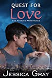 quest love book - Quest for Love: Los Angeles Armstrongs 1 (The Armstrongs Book 7)