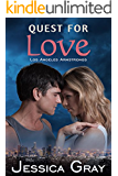 Quest for Love: Los Angeles Armstrongs 1 (The Armstrongs Book 7)