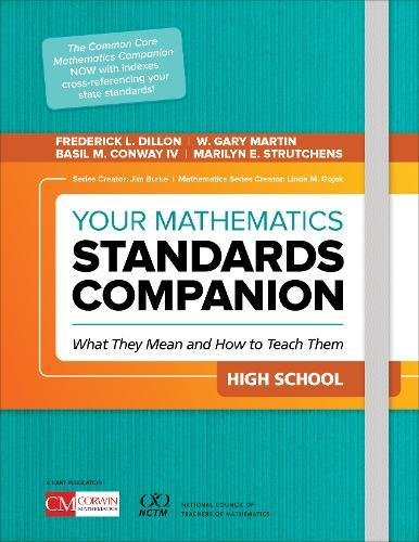 High School Math Standards (Your Mathematics Standards Companion, High School: What They Mean and How to Teach Them (Corwin Mathematics Series))