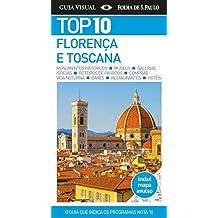 Top 10. Florença e Toscana