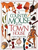 img - for A Country Mouse In The Town House book / textbook / text book