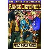 The Three Mesquiteers: Range Defenders (1937) / Wild Horse Rodeo