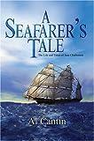 A Seafarer's Tale, Al Cantin, 0595665039