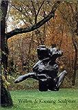 img - for Willem de Kooning: Sculpture book / textbook / text book