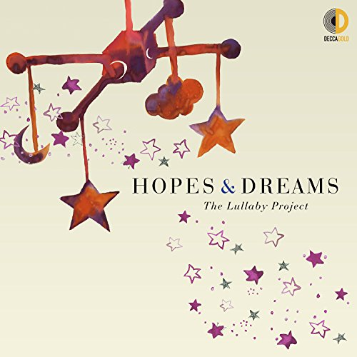 Hopes & Dreams: The Lullaby Pr...