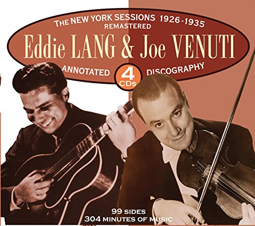 Joe Venuti and Eddie Lang The New York Sessions: 1926-1935
