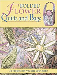 Folded Flower Quilts and Bags
