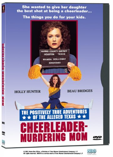 The Positively True Adventures of the Alleged Texas Cheerleader-Murdering Mom ()