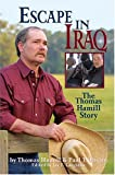Escape in Iraq, Thomas Hamill and Paul T. Brown, 088317314X