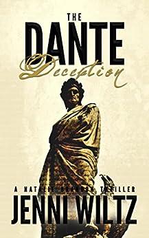 The Dante Deception (The Natalie Brandon Thrillers Book 2) by [Wiltz, Jenni]