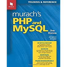 Murach's PHP and MySQL: Written by Ray Harris, 2014 Edition, (2nd Edition) Publisher: Mike Murach & Associates Inc [Paperback]