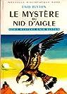 Le mystère du nid d'aigle par Blyton