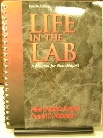 LIFE IN THE LAB: A MANUAL FOR NON-MAJORS