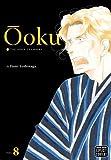 OOKU INNER CHAMBERS GN VOL 08 (MR) (C: 1-0-1) (Ooku: The Inner Chambers) by Fumi Yoshinaga (2013-10-08)