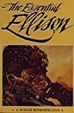 The Essential Ellison, Harlan Ellison, 0962344737