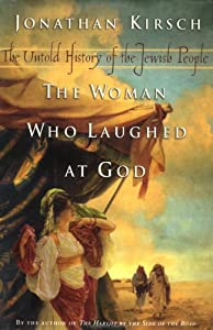 The Woman Who Laughed at God: The Untold History of the Jewish People by Viking Adult
