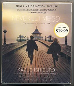 Never Let Me Go [ NEVER LET ME GO ] By Ishiguro, Kazuo ( Author )Aug-31-2010 Compact Disc