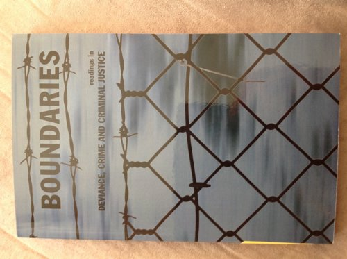 Boundaries (Readings in Deviance, Crime and Criminal Justice)