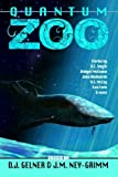img - for Quantum Zoo by D J Gelner (2014-08-15) book / textbook / text book