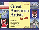 Great American Artists for Kids: Hands-On Art Experiences in the Styles of Great American Masters (Bright Ideas for Learning), Books Central