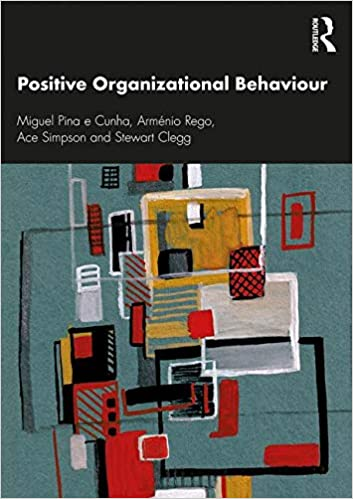 Positive Organizational Behaviour: Amazon.es: Miguel Pina e ...