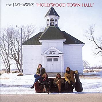 Image result for the jayhawks hollywood town hall