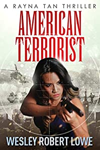 American Terrorist by Wesley Robert Lowe ebook deal