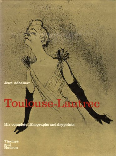 (Toulouse-Lautrec: His Complete Lithographs and Drypoints.)