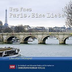 Paris. Eine Liebe