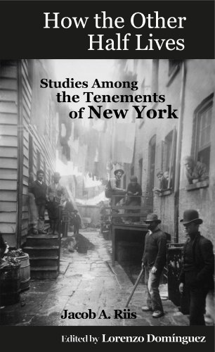 Jacobs Photo - How the Other Half Lives: Studies Among the Tenements of New York (College Ed., 100+ endnotes): The Definitive College Edition with 100+ Electronic Endnotes