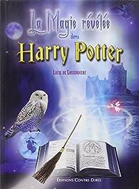 Télécharger La magie révélée dans Harry Potter PDF