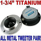 "3.75'' ALUMINUM BULLET TITANIUM HORN TWEETER (PAIR) 1.75"" 500W SHIPS FAST USA"
