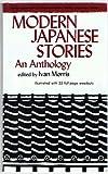 Modern Japanese Stories, Ivan Morris, 0804812268
