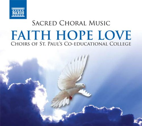 (Sacred Choral Music - Faith Hope Love)