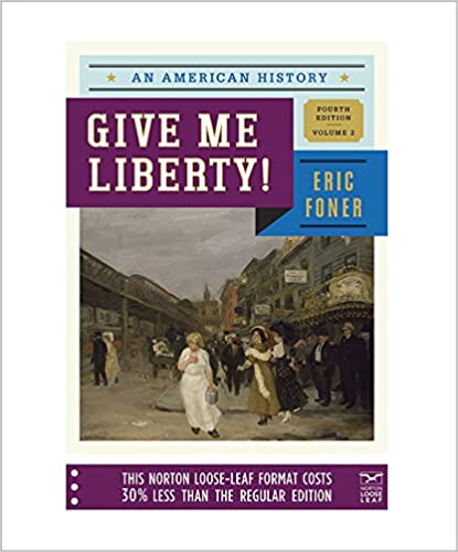 Amazon give me liberty an american history fourth edition amazon give me liberty an american history fourth edition vol 2 9780393123869 eric foner books fandeluxe