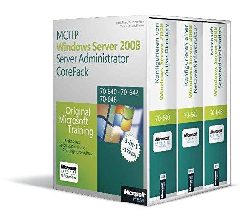 MCITP Windows Server 2008 Server Administrator CorePack - Original Microsoft Training für Examen 70-640, 70-642, 70-646, 2. Auflage: Praktisches Selbststudium und Prüfungsvorbereitung Gebundenes Buch – 1. Dezember 2011 Dan Holme J.C. Mackin Ian McLean Tony