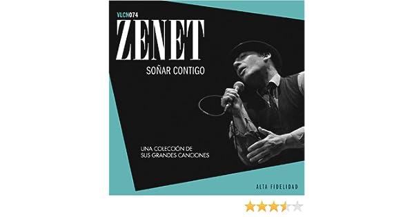 Soñar Contigo. Una Colección de Sus Grandes Canciones de Zenet en Amazon Music - Amazon.es