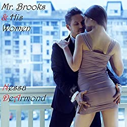 Mr. Brooks & His Women