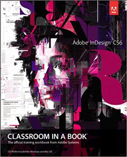 Amazon adobe indesign cs6 classroom in a book ebook sandee adobe indesign cs6 classroom in a book 1st edition kindle edition fandeluxe