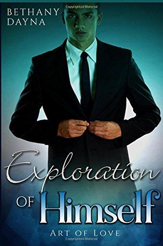 Exploration of Himself (Art of Love) (Volume 1) PDF