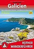 Galicien: Die schönsten Küsten- und Bergwanderungen. 51 Touren. Mit GPS-Tracks (Rother Wanderführer)