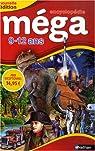 Encyclopédie méga : 9-12 ans par Besson