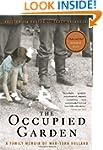 The Occupied Garden: A Family Memoir...