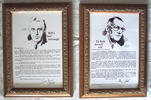 2 Prints / Posters of Aa Alcoholics Anonymous: Bill Wilson s Last Message and Dr. Bob s Farewell Talk, Framed as shown