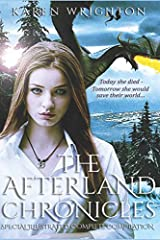 The Afterland Chronicles: Special Illustrated Complete Compilation Paperback
