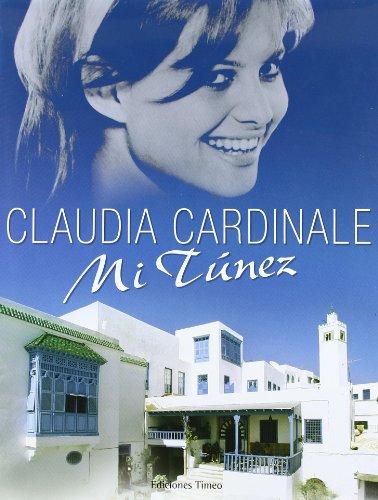Mi Túnez por Claudia Cardinale