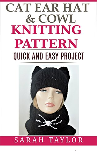 898010b8842 Cat Ears Hat and Cowl - Knitting Pattern  Quick and Easy Project by  Taylor